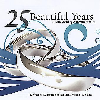 Jaynjoe - 25 lat piękny: 25 import USA syn Rocznica ślubu [CD]