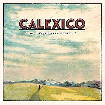 Calexico - Thread That Keeps Us [Vinyl] USA import