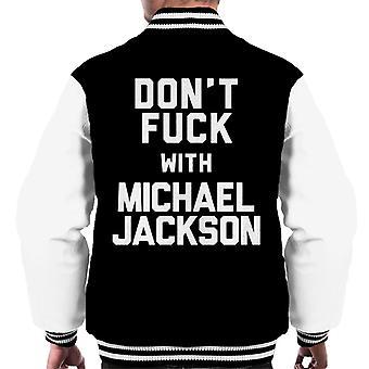 Dont Fuck With Michael Jackson Men's Varsity Jacket