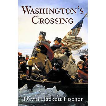 Washington's Crossing by David Hackett Fischer - 9780195170344 Book