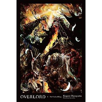 Overlord - Vol. 1 - roman - Undead kongen af Kugane Maruyama - så-bin