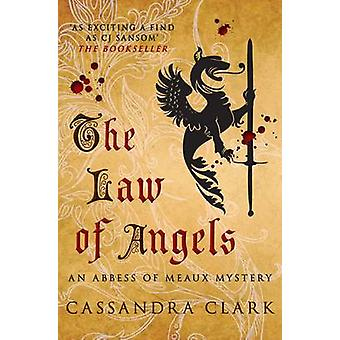 The Law of Angels by Cassandra Clark - 9780749009243 Book