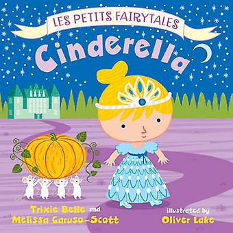 Cinderella by Trixie Belle - Melissa Caruso-Scott - Oliver Lake - 978