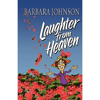 Laughter from Heaven by Barbara Johnson - 9781400278091 Book