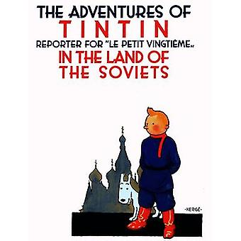 Tintin in the Land of the Soviets (New edition) by Herge - 9781405214