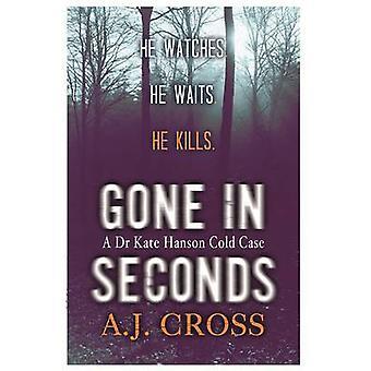 Poszedł w sekundach, przez A. J. Cross - 9781409137467 książki