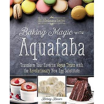 Baking Magic with Aquafaba - Transform Your Favorite Vegan Treats with