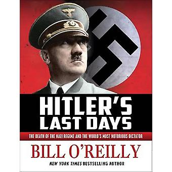 Hitler's Last Days by Bill O'Reilly - 9781627793964 Book