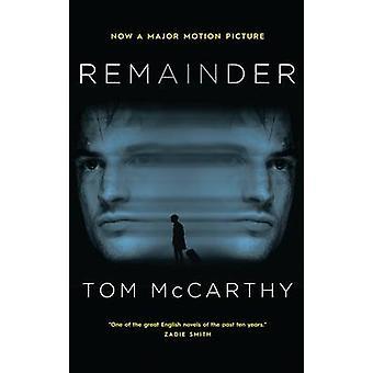 Remainder by Tom McCarthy - 9781846884207 Book