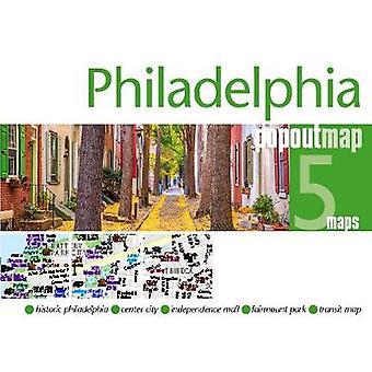 Philadelphia PopOut Map by Philadelphia PopOut Map - 9781910218600 Bo