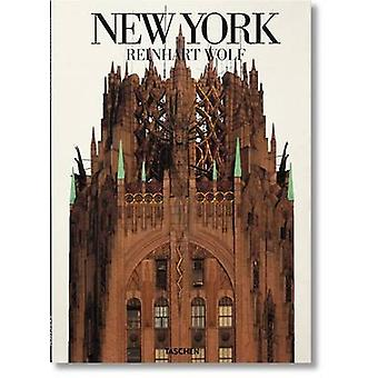 Reinhart Wolf - New York by Reinhart Wolf - 9783836524957 Book