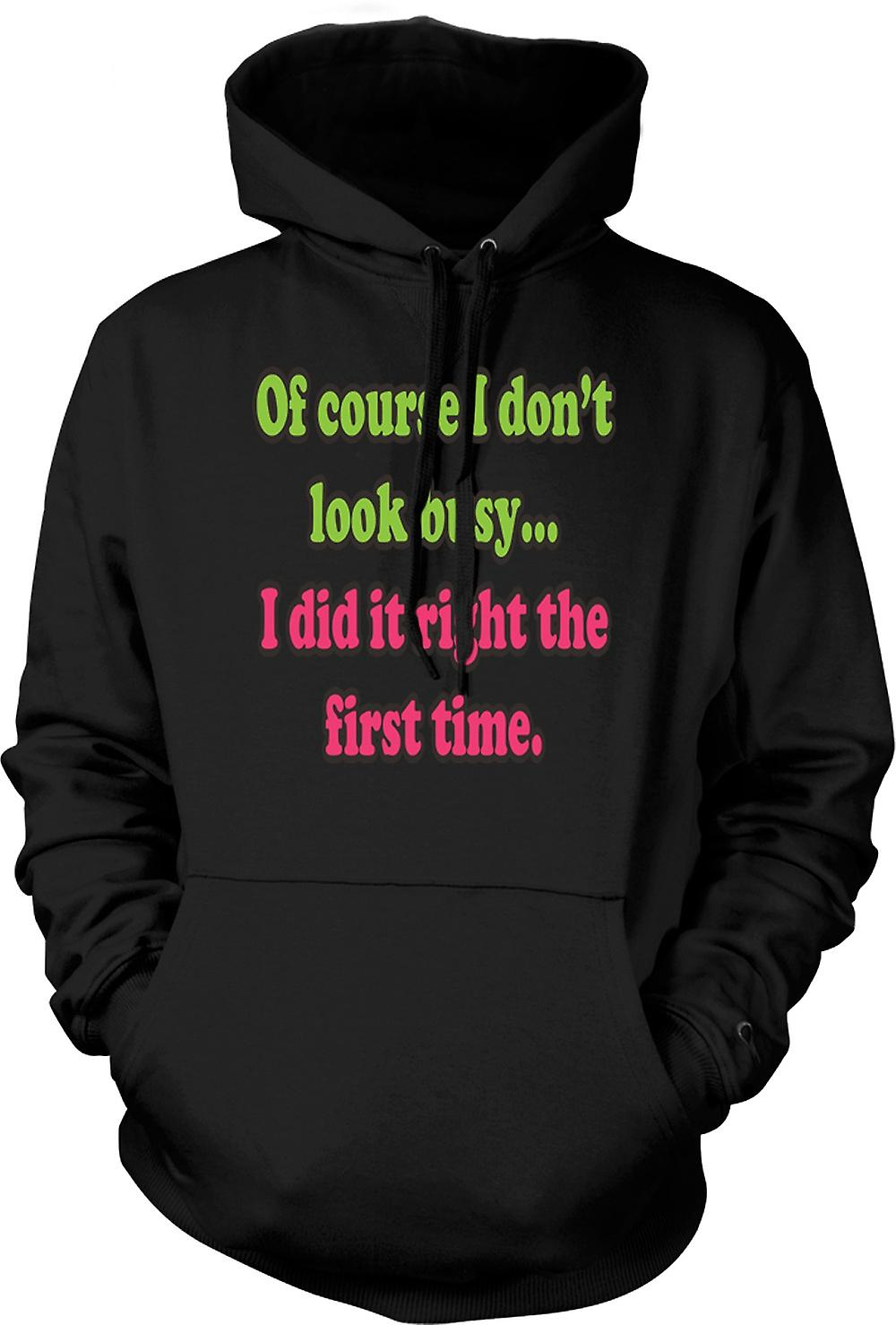 Mens Hoodie - Of Course I Don't Look Busy - Quote