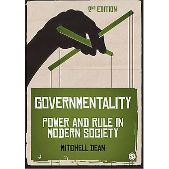Governmentality - Power and Rule in Modern Society (2nd Revised editio