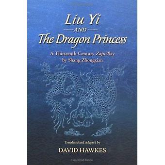 Liu Yi and the Dragon Princess by Shang Zhongxian - David Hawkes - 97