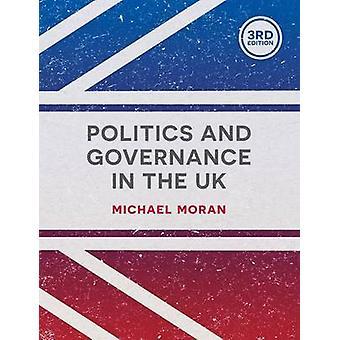 Politik und Governance im Vereinigten Königreich (3. überarbeitete Auflage) von Michael Mo