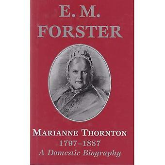Marianne Thornton (Abinger Edition of E.M. Forster)