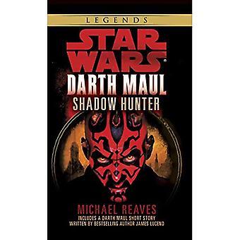 Star Wars: Darth Maul: Shadow Hunter (Star Wars: Darth Maul)
