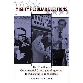 Elections puissant particulières: Les nouvelles campagnes vers le Sud au poste de gouverneur de 1970 et l'évolution politique de course