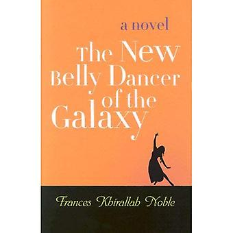 The New Belly Dancer of the Universe Contest: A Novel (Arab American Writing)
