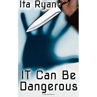 Il peut être dangereux