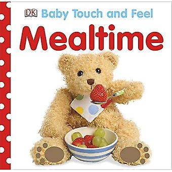 Mealtime (Baby Touch and Feel (DK Publishing))