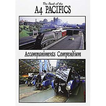 The Book of the A4 Pacifics Accompaniments Compendium (Book of Series)