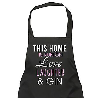 This Home Is Run On Love Laughter And Gin Apron
