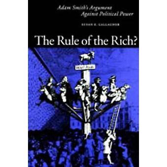 A regra do Rich Adam Smiths argumento contra o poder político por Gallagher & Susan B.