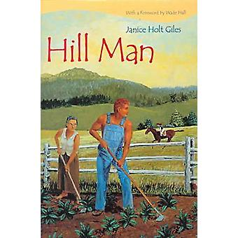 Hill Man by Giles & Janice Holt