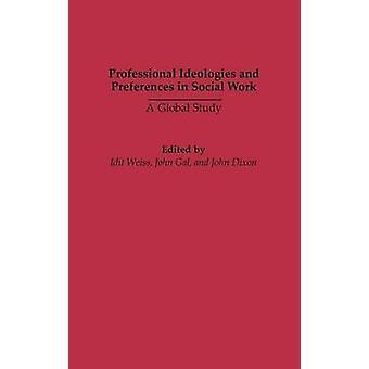 Ideologie professionale e preferenze sociali funzionano uno studio globale condotto da Weiss & Idit