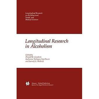 Longitudinal Research in Alcoholism by Van Dusen & K. T.