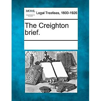 The Creighton brief. by Multiple Contributors & See Notes