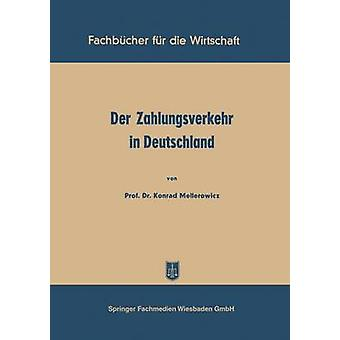 Der Zahlungsverkehr in Deutschland door Mellerowicz & Konrad