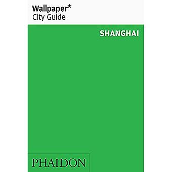 Wallpaper* City Guide Shanghai (Wallpaper)