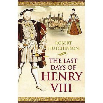 The Last Days of Henry VIII - Conspiracy - Treason and Heresy at the C