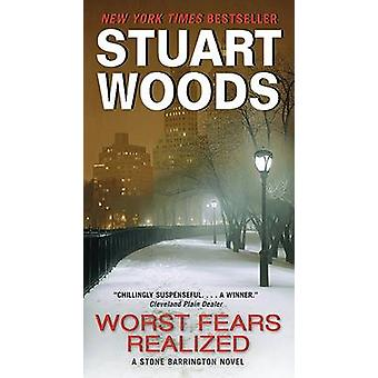 Worst Fears Realized by Stuart Woods - 9780061711909 Book