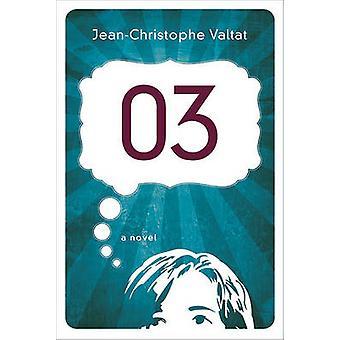 03 by Jean-Christophe Valtat - Mitzi Angel - 9780374100216 Book