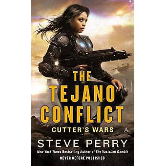 The Tejano Conflict by Dr Steve Perry - 9780425273494 Book