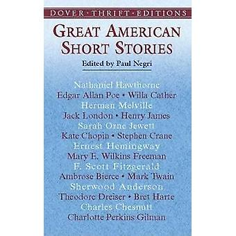 Great American Short Stories by Paul Negri - 9780486421193 Book