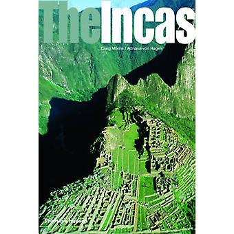 The Incas by Craig Morris - Adriana Von Hagen - 9780500289440 Book