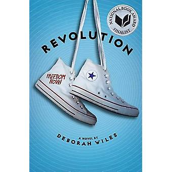 Revolution (the Sixties Trilogy #2) by Deborah Wiles - 9780545106085