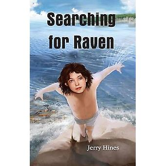 Searching for Raven by Jerry Hines - 9780878397365 Book