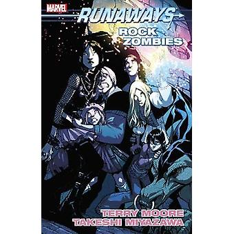 Runaways Vol. 10 - Rock Zombies by Terry Moore - 9781302909116 Book