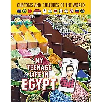 My Teenage Life In Egypt - 9781422239032 Book