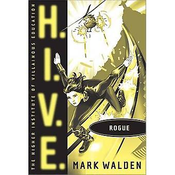 Rogue by Mark Walden - 9781442413696 Book