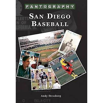 San Diego Baseball Fantography by Andy Strasberg - 9781467131698 Book