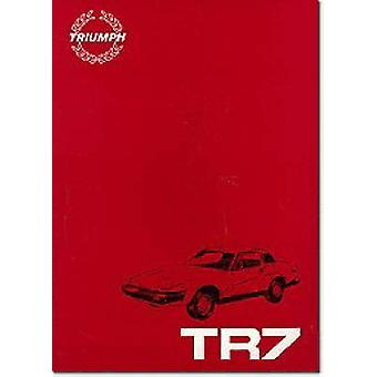 Triumph TR7 Official Repair Operation Manual - Part No. Akm 3079b by B
