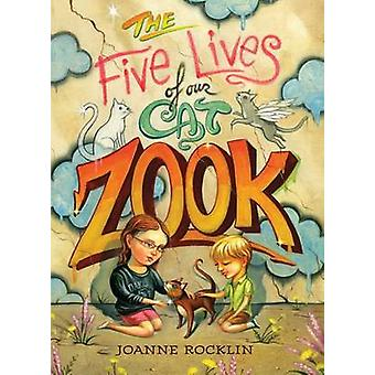 The Five Lives of Our Cat Zook by Joanne Rocklin - 9781419701924 Book