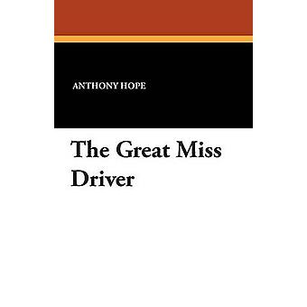 The Great Miss driver av Hope & Anthony