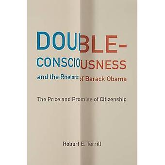 Dubbel-medvetande och retorik av Barack Obama - priset och